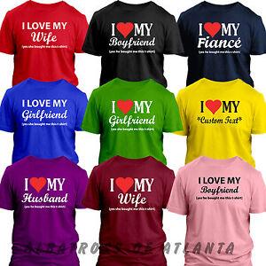 I LOVE MY GIRLFRIEND BOYFRIEND WIFE FIANCE FUNNY VALENTINES DAY GIFT T-SHIRT TOP