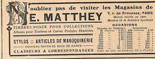 "PARIS RUE DE PROVENCE "" ARTICLES MAROQUINERIE MATTHEY ""  PUBLICITE 1911"