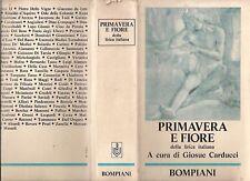 GIOSUE' CARDUCCI-PRIMAVERA E FIORE- BOMPIANI-1a ED-1969- N09