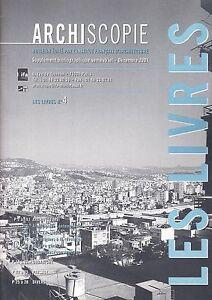 ARCHISCOPIE SUPPLEMENT BIBLIOGRAPHIQUE SEMESTRIEL DEC 2001 - LES LIVRES N° 4