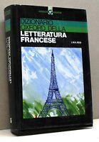 DIZIONARIO OXFORD DELLA LETTERATURA FRANCESE - J.M.Reid [ed.ita di Poggi, 1993]