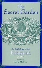 Secret Garden: An Anthology in the Kabbalah