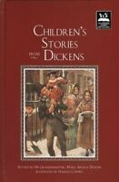 Children's Stories from Dickens (Illustrated... by Dickens, Mary Angela Hardback