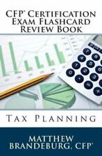 CFP Certification Exam Flashcard Review Book: Tax Planning (2nd Edition) by Mat…