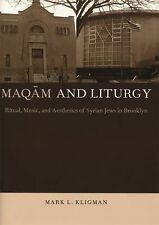 Maqam and Liturgy by Mark Kligman