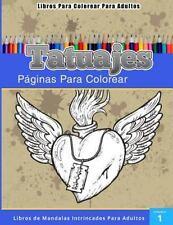 Libros para Colorear para Adultos : Tatuajes (Paginas para Colorear-Libros de...