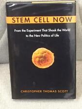 Christopher Thomas Scott / STEM CELL NOW FROM THE EXPERIMENT THAT SHOOK 1st 2006