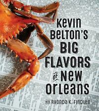 Kevin Belton's Big Flavors of New Orleans by Kevin Belton.