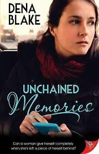 Unchained Memories by Dena Blake (2017, Paperback)