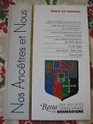 Bourgogne Revue Généalogie Nos Ancêtres et nous - N°102- 2004 Côte d'Or Nièvre