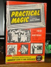 Practical Magic, 100 Tricks Anyone Can Perform with Simple Props