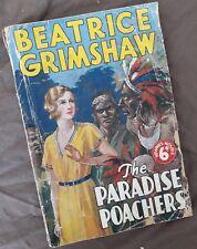 Beatrice Grimshaw, The Paradise Poachers. Undated Circa 1928 *RARE*