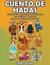 Cuento de Hadas : Libros para Colorear Superguays para Ninos y Adultos (Bono:...