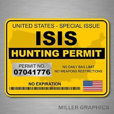 ISIS Terrorist Hunting Permit Decal Bumper Sticker Military (Yellow) Large 5 x 7