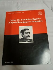 INSIDE THE SANDINISTA REGIME - A Special Investigator's Perspective -  1986