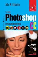 Photoshop Pro 2: The Adobe Photoshop CC Professional Tutorial Book 58...