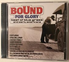 Various Artists 'Bound For Glory' Best Of Blue Grass & Early Americana CD - NEW