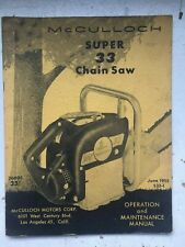 Vtg McCulloch Super 33 Chainsaw Operation & Maintenance Owners Manual Part List