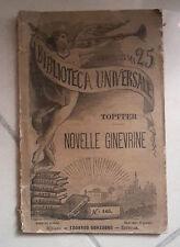 OTTOCENTINA BIBLIOTECA UNIVERSALE TOPFFER NOVELLE GINEVRINE 1886