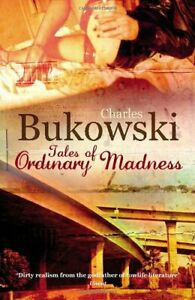 Tales of Ordinary Madness By Charles Bukowski. 9780753513873