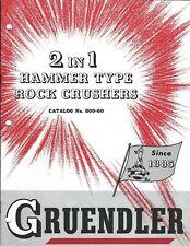 Equipment Brochure - Gruendler - 2 in 1 Hammer Type Rock Crushers c1965 (E5084)