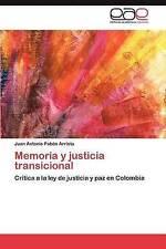 Memoria y justicia transicional: Crítica a la ley de justicia y paz en Colombia
