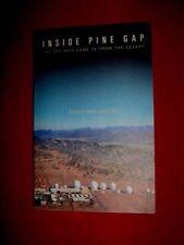 INSIDE PINE GAP The Spy Who Came In From The Desert - David Rosenberg