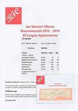 Ian Gibson Bournemouth 1972-1974 original hand signed Coupe/Carte