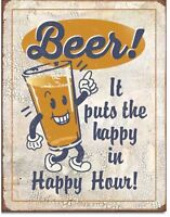 Happy Hour Beer Metal Tin Sign Putting The Happy In Happy Hour Humor Funny New
