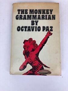 Octavio PAZ THE MONKEY GRAMMARIAN First Edition (english translation) 1981 hc/dj