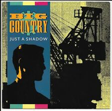 "BIG COUNTRY-Juste une ombre-UK 7"" - BCO 8 - 1984"