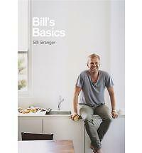 Bill's Basics by Bill Granger (Hardback, 2010) SIGNED FIRST EDITION