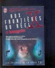 Aux Frontières du Réel (X Files) 17 Autosuggestion, J'ai Lu 1998