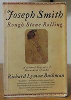 Joseph Smith : Rough Stone Rolling by Richard Lyman Bushman (hardbound)