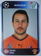 Panini 204 Ozan Ipek Bursaspor UEFA CL 2010/11