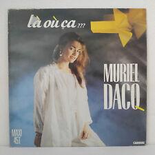 """Muriel Dacq – Là Où Ça ??? - Vinyl, 12"""", 45 RPM, Maxi-Single - 1986"""