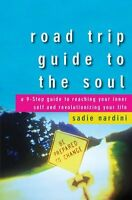 Road Trip Guide to the Soul: A 9-Step Guide to Rea