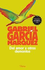 DEL AMOR Y OTROS DEMONIOS, POR: GABRIEL GARCIA MARQUEZ