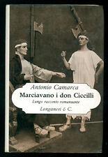 CAMARCA ANTONIO MARCIAVANO I DON CICCILLI LONGANESI 1970 LA GAJA SCIENZA 308