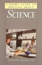 Short Guides: A Short Guide to Writing about Science by David Porush (1997,...