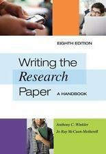 Writing the Research Paper : A Handbook by Anthony C. Winkler and Jo Ray...