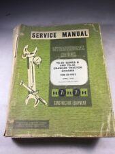 International TD-25 Series B, & TD-30 Crawler Tractor Service Manual