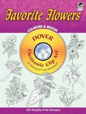 Favorite Flowers CD-ROM and Book  by Dover Publications Inc . New .