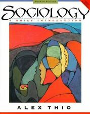Sociology : A Brief Introduction by Alex Thio (1999, Paperback)