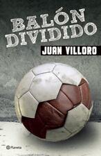 Balon dividido (Spanish Edition), Villoro, Juan, Good Condition, Book