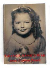 GRANNIE-ANNIES WAR Anne Crofton Dearle (1996) - 1st Edition