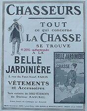 PUBLICITE BELLE JARDINIERE VETEMENT CHASSE CHASSEUR RASUREL DE 1908 FRENCH AD