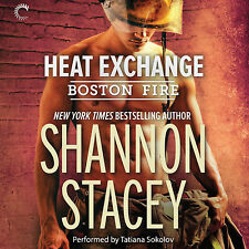 Heat Exchange (Boston Fire Series, book 1) Audio CD – by Shannon Stacey (Author