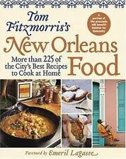 Tom Fitzmorris's New Orleans Food: More than 225 of the City's Best Recipes to