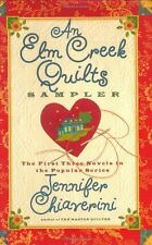 An Elm Creek Quilts Sampler: The First Three Novel